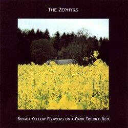 (CD) The Zephyrs ‎– Bright...