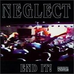 Neglect – End It!