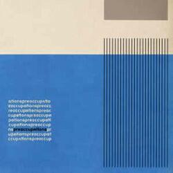 Preoccupations ‎–...