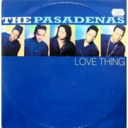 The Pasadenas - Love Thing