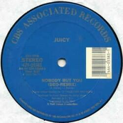 Juicy ‎ - Nobody But You
