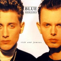 Blue Mercedes  - Rich And...