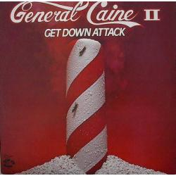 General Caine - Get Down...